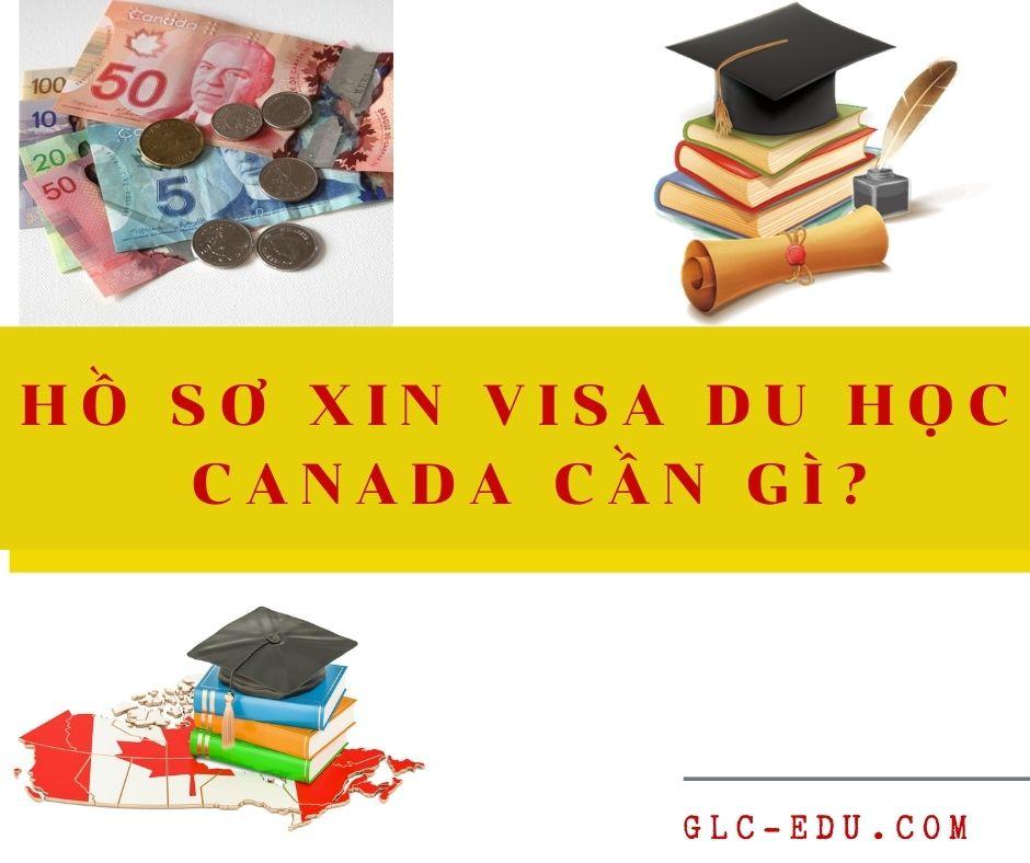 Hồ sơ xin visa du học Canada cần gì?
