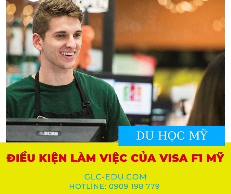 Điều kiện làm việc của visa F1 Mỹ