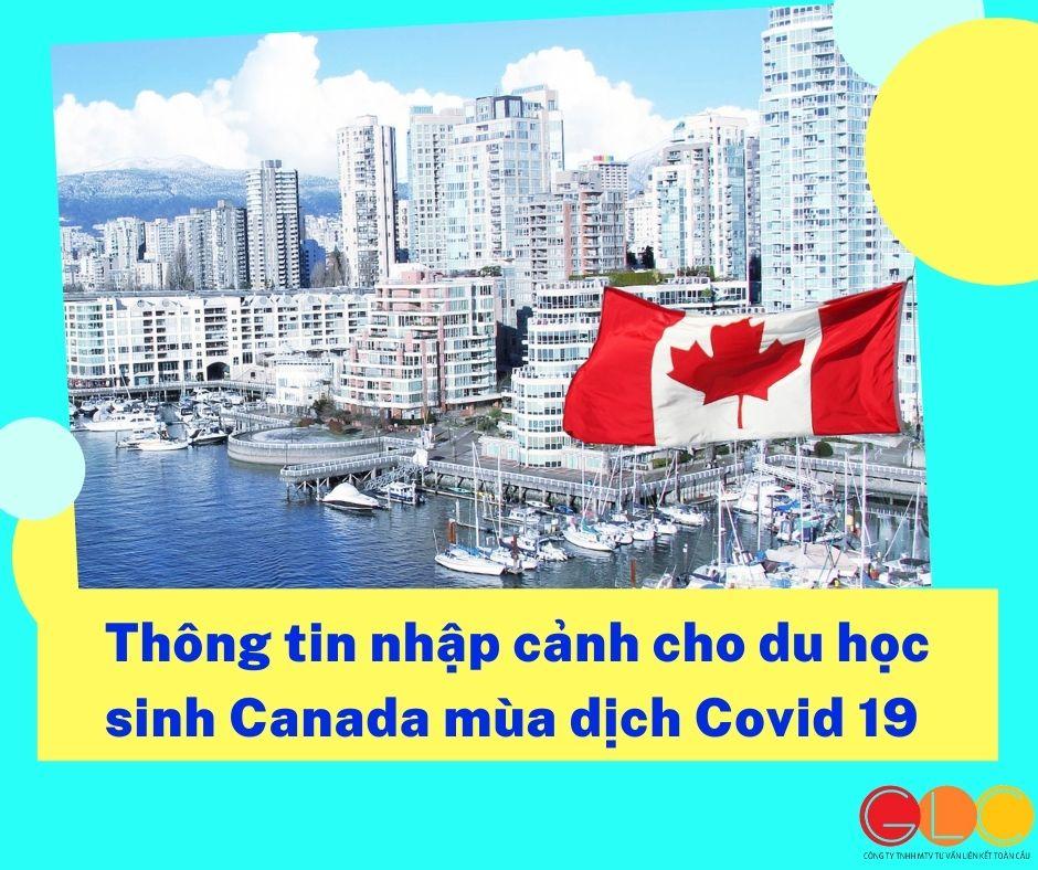 Thông tin nhập cảnh cho du học sinh Canada